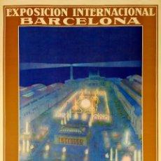 Carteles Feria: 6 CARTELES DE LA EXPOSICIÓN INTERNACIONAL DE BARCELONA 1929. ORIGINALES. ESPAÑA. SIGLO XX. Lote 294371928