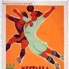 Coleccionismo deportivo: CARTEL MESTALLA FUTBOL VALENCIA - BARCELONA 1932 ,RB. Lote 132265571