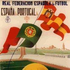 Coleccionismo deportivo: CARTEL FUTBOL PARTIDO INTERNACIONAL ESPAÑA - PORTUGAL 1964. Lote 26885046