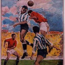 Coleccionismo deportivo: CARTEL FUTBOL , PRECIOSA LITOGRAFIA , FUTBOLISTAS GRANDE 1963 ,ORIGINAL , RB. Lote 122992562