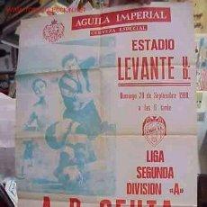 Coleccionismo deportivo: CARTEL FUTBOL LEVANTE U.D. - A.D. CEUTA - AÑO 1980. Lote 21239992