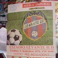 Colecionismo desportivo: CARTEL FUTBOL LEVANTE U.D. - C.D. CASTELLON - AÑO 1979. Lote 21239993