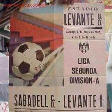 Coleccionismo deportivo: CARTEL FUTBOL LEVANTE U.D. - SABADELL Y TARRAGONA - AÑO 1980. Lote 21239976