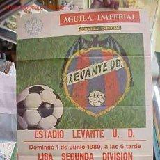 Coleccionismo deportivo: CARTEL FUTBOL LEVANTE U.D. - CASTILLA C.F. - AÑO 1980. Lote 21239996