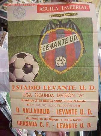 CARTEL FUTBOL LEVANTE U.D. - R. VALLADOLID Y EL GRANADA - AÑO 1980 (Coleccionismo Deportivo - Carteles de Fútbol)