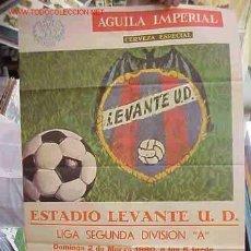 Coleccionismo deportivo: CARTEL FUTBOL LEVANTE U.D. - R. VALLADOLID Y EL GRANADA - AÑO 1980. Lote 21239975