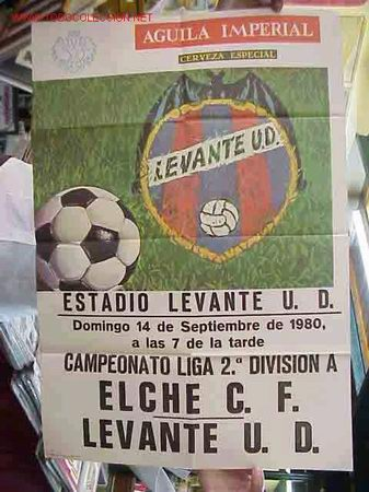 CARTEL FUTBOL LEVANTE U.D. - ELCHE C.F. - AÑO 1980 (Coleccionismo Deportivo - Carteles de Fútbol)