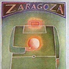 Coleccionismo deportivo: CARTEL FUTBOL MUNDIAL 82 1982 ESPAÑA ZARAGOZA SEDE ,ORIGINAL , RB. Lote 63015486