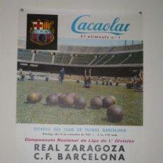 Coleccionismo deportivo: REAL ZARAGOZA- C.F.BARCELONA 1965 TAMAÑO 620X430 CACAOLAT. Lote 5551143