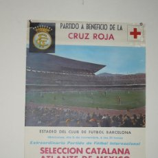 Coleccionismo deportivo: SELECCION CATALANA-ATLANTE DE MEJICO BENEFICIO CRUZ ROJA TAMAÑO 640X440 DANONE. Lote 5551246