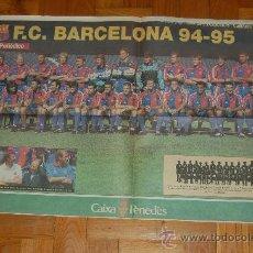 Coleccionismo deportivo: BARÇA : PÓSTER DE LA TEMPORADA 94-95. Lote 32284148
