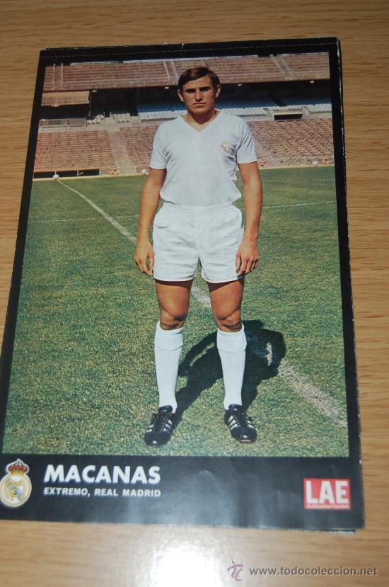 REAL MADRID : LÁMINA EN COLOR DE MACANÁS. 1972 (Coleccionismo Deportivo - Carteles de Fútbol)
