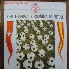 Coleccionismo deportivo: CARTEL DE FUTBOL - SUIZA - ESPAÑA - 26 - MARZO - 1969. Lote 98387854