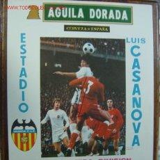Coleccionismo deportivo: CARTEL DE FUTBOL - 1ª DIVISION ENTRE EL VALENCIA C.F. - REAL ZARAGOZA Y SEVILLA C.F. - AÑO 1977. Lote 173149140