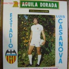 Coleccionismo deportivo: CARTEL DE FUTBOL - LIGA 1ª DIVISION - VALENCIA C.F. - REAL MADRID Y SEVILLA C.F. - AÑO 1978. Lote 97134695