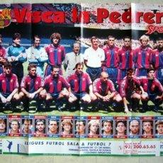 Coleccionismo deportivo: VISCA LA PEDRERA - POSTER BARÇA. Lote 23432930