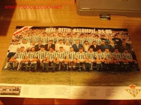 REAL BETIS BALOMPIÉ: GRAN POSTER DE LA TEMPORADA 1994-95 (Coleccionismo Deportivo - Carteles de Fútbol)