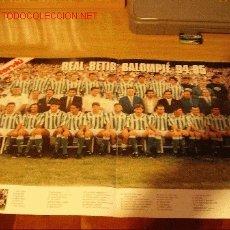 Coleccionismo deportivo: REAL BETIS BALOMPIÉ: GRAN POSTER DE LA TEMPORADA 1994-95. Lote 26786209