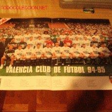 Coleccionismo deportivo: VALENCIA CF: GRAN PÓSTER DE LA TEMPORADA 1994-95. Lote 26471795