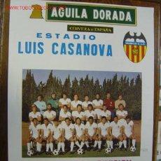 Coleccionismo deportivo: CARTEL DE FUTBOL - LIGA 1ª DIVISION - VALENCIA C.F. - AT. DE MADRID - REAL SOCIEDAD - AÑO 1977. Lote 129145418