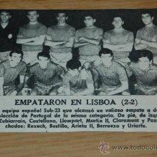Colecionismo desportivo: SELECCIÓN ESPAÑOLA DE FÚTBOL SUB 23 : FOTO DE 1967 ( PORTUGAL 2- ESPAÑA 2 ) . Lote 9803867