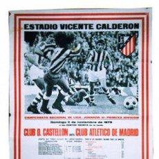 Coleccionismo deportivo: CLUB D. CASTELLON- CLUB ATLETICO DE MADRID. ESTADIO VICENTE CALDERON. 1973. FUTBOL. 70 X 46,50 CM.. Lote 24196767