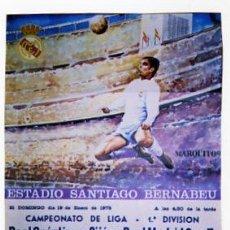 Coleccionismo deportivo: ESTADIO SANTIAGO BERNABEU. REAL SPORTING DE GIJÓN- REAL MADRID. 1975. MARQUITOS. 70 X 47 CM.. Lote 26589950