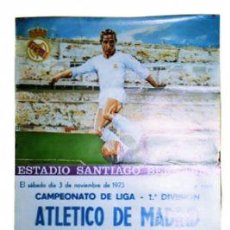 Coleccionismo deportivo: CARTEL DE ESTADIO DE FUTBOL ESTADIO SANTIAGO BERNABEU. ATLETICO DE MADRID.- REAL MADRID. 1973. DERBI. Lote 26387464