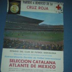 Coleccionismo deportivo: CARTEL DE FUTBOL SELECCION CATALANA ATLANTE DE MEXICO BENEFICIO CRUZ ROJA DANONE. Lote 10684462