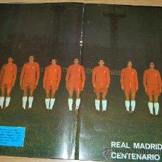 Coleccionismo deportivo: REAL MADRID : PÓSTER DE 1973 (100 PARTIDOS EN COPA DE EUROPA Y UNIFORME ROJO, POR 1º VEZ EN LA URSS). Lote 10829286
