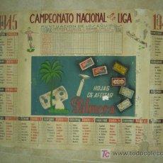 Coleccionismo deportivo: PRECIOSO CARTEL-CALENDARIO CAMPEONATO DE LIGA 1945-46 - PUBLICIDAD HOJAS AFEITAR PALMERA. Lote 26653612