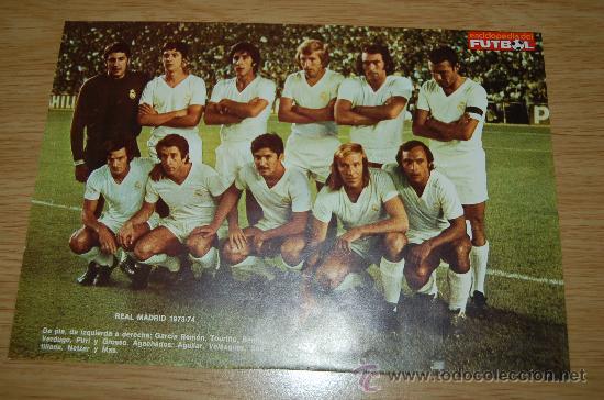 REAL MADRID : MINIPÓSTER DE LA TEMPORADA 73-74 (Coleccionismo Deportivo - Carteles de Fútbol)