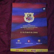 Coleccionismo deportivo: CARTEL OFICIAL XXXI TROBADA MUNDIAL DE PENYES PEÑAS BARCELONISTAS L´HOSPITALET 2008 BARCELONA. Lote 26927837