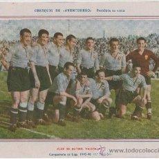 Coleccionismo deportivo: LAMINA POSTER DEL CLUB DE FUTBOL VALENCIA 1945-46 OBSEQUIO DE AVENTURERO EQUIPO PLANTILLA. Lote 26569615