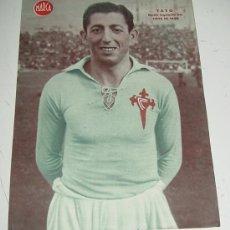 Coleccionismo deportivo: CARTEL DE JUGADOR DE FUTBOL - YAYO, MEDIO IZQUIERDO DEL CELTA DE VIGO - MARCA - MIDE 32 X 24 CMS.. Lote 14941621
