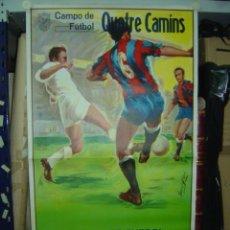 Coleccionismo deportivo: CARTEL CAMPO DE FUTBOL QUATRE CAMINS - AÑO 1963 - U.D. CARCAGENTE CONTRA U.D. CASTELLON. Lote 98757616
