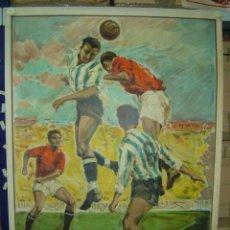 Coleccionismo deportivo: PRECIOSO CARTEL GRANDE DE FUTBOL - SIN IMPRIMIR - AÑO 1963 LITOGRAFIA. Lote 165042788