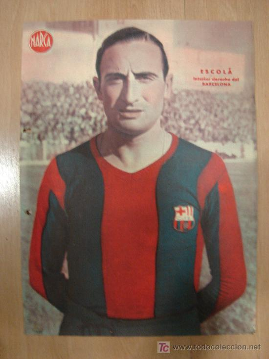 CARTEL DE FUTBOL MARCA. FUTBOLISTA ESCOLA INTERIOR DERECHA DEL BARCELONA (Coleccionismo Deportivo - Carteles de Fútbol)