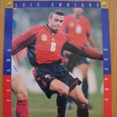 Coleccionismo deportivo: POSTER ESPAÑA : LUIS ENRIQUE MUNDIAL FRANCIA 1998. Lote 26341516