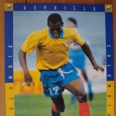 Coleccionismo deportivo: POSTER COLOMBIA : ASPRILLA MUNDIAL FRANCIA 1998. Lote 26394576