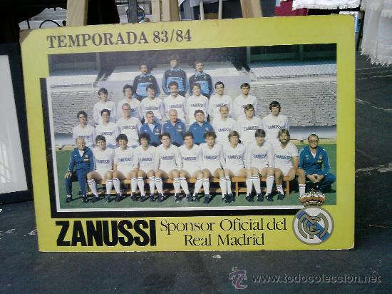 REAL MADRID TEMPORADA 83/84 (Coleccionismo Deportivo - Carteles de Fútbol)