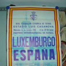 Coleccionismo deportivo: CARTEL DE FUTBOL - LUXEMBURGO - ESPAÑA - 14 - OCTUBRE - 1981. Lote 118244307