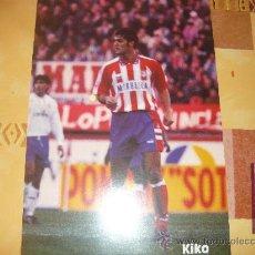 Coleccionismo deportivo: KIKO JUGADOR DEL ATLETICO DE MADRID. Lote 26943914
