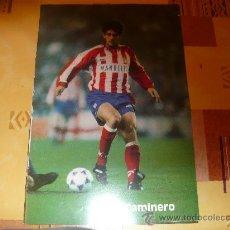 Coleccionismo deportivo: CAMINERO JUGADOR DEL ATLETICO DE MADRID. Lote 26686211