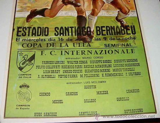 Coleccionismo deportivo: ANTIGUO CARTEL DE LA COPA DE LA UEFA SEMIFINAL ENTRE EL - REAL MADRID Y EL F.C. INTERNAZIONALE - FUT - Foto 2 - 110505682