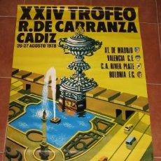 Colecionismo desportivo: CARTEL DEL XXIV TROFEO RAMÓN DE CARRANZA DE 1978. Lote 93373062