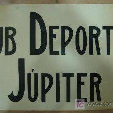 Coleccionismo deportivo: CARTEL. VALLADOLID. CLUB DEPORTIVO JUPITER. MEDIDAS: 33 X 64 CM. Lote 18701916