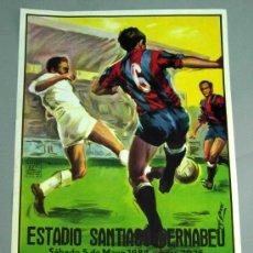 Coleccionismo deportivo: CARTEL FÚTBOL FINAL COPA DEL REY 5 MAYO 1984 ATHLETIC BILBAO - FC BARCELONA SANTIAGO BERNABÉU. Lote 77965894