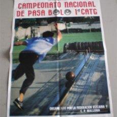 Coleccionismo deportivo: CAMPEONATO NACIONAL DE PASA BOLOS 1ª CATG .. ORGANIZADO FEDERACION VIZCAINA Y C.P. MALLONA BILBAO. Lote 19664902
