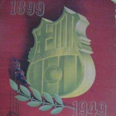 Coleccionismo deportivo: FUTBOL CLUB F.C BARCELONA FC BARÇA CF CARTEL POSTER DE BODAS DE ORO ORIGINAL AÑO 1949 VER FOTOS UNIC. Lote 20201378